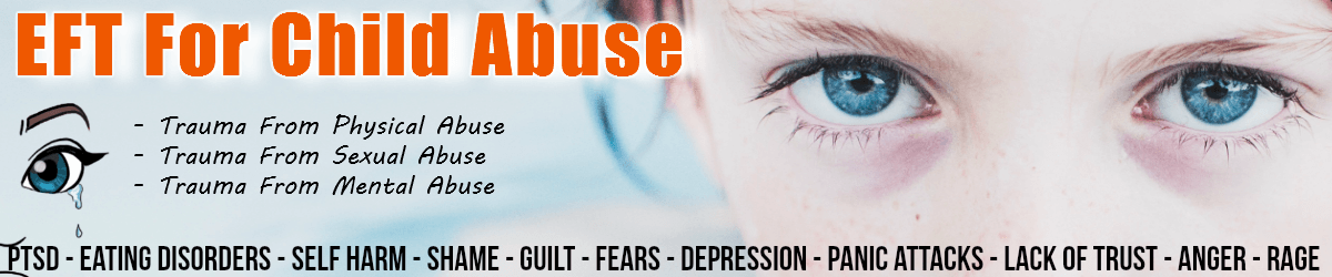 EFT for Child Abuse and Childhood Trauma